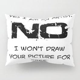 not for free Pillow Sham