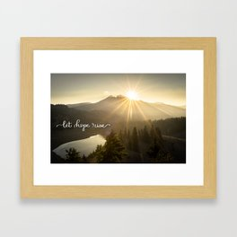 Let Hope Rise Framed Art Print
