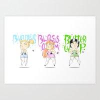 powerpuff girls Art Prints featuring Powerpuff Girls by Lionel Hotz