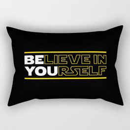 Believe In Yourself (Be You) Typography Rectangular Pillow