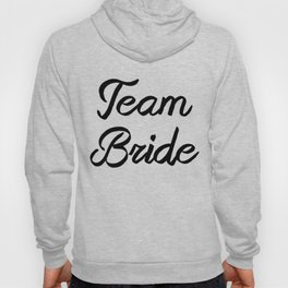Team Bride BA L Hoody