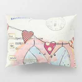 you, me and a cup of tea Pillow Sham