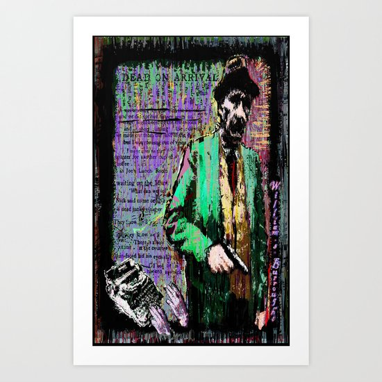 William.S.Burroughs. Dead On Arrival. Art Print