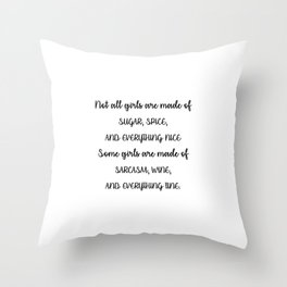 Sarcasm, wine and everything fine WHITE Throw Pillow