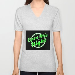 Open Mic Night Florescent Light Unisex V-Neck