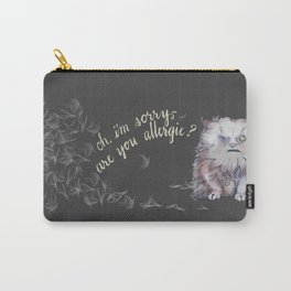 Oh, I'm Sorry -- Are You Allergic? Carry-All Pouch