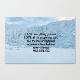 Love all people you can... Canvas Print