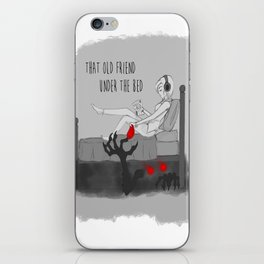 THAT OLD FRIEND UNDER THE BED...... iPhone Skin