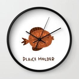 Plaice Holder Wall Clock