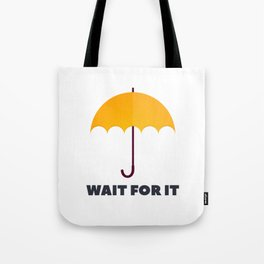 How I Met Your Mother - Wait for it - Yellow Umbrella Tote Bag