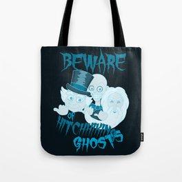 Beware of Hitchhiking Ghosts Tote Bag