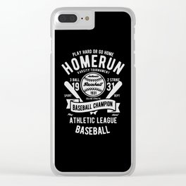 play hard or go home baseball champion Clear iPhone Case