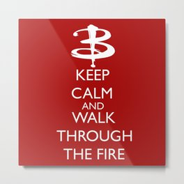 Walk through the fire Metal Print