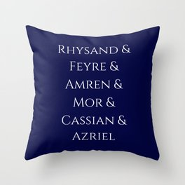 Rhysand Feyre Amren Cassian Mor Azriel ACOMAF Fandom Throw Pillow
