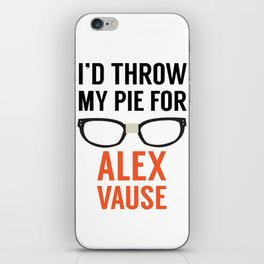 I'd Throw My Pie for Alex Vause iPhone Skin