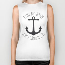 I Like Big Boats And I Cannot Lie! Biker Tank