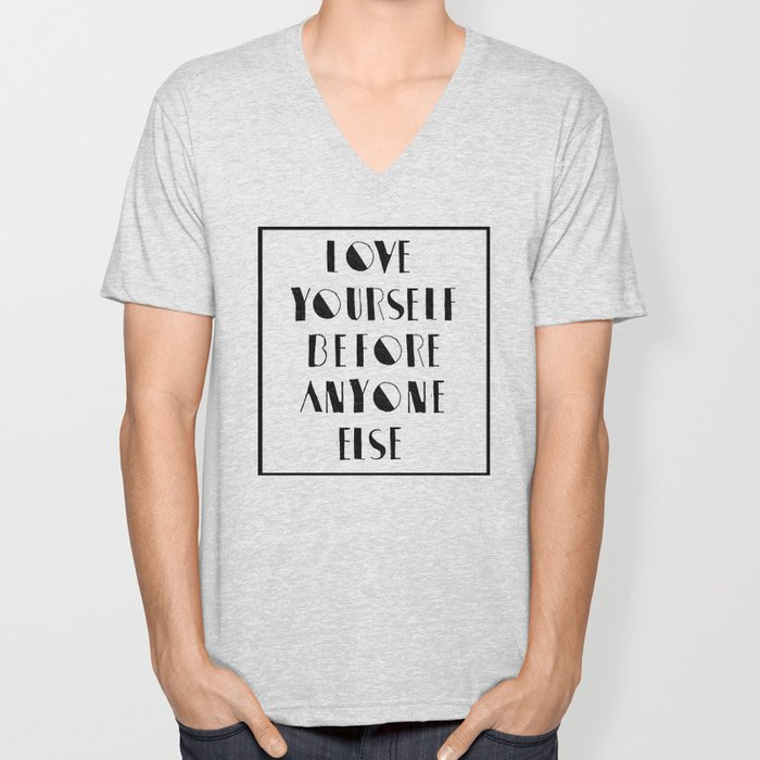 Love Yourself Before Anyone Else Unisex V-Neck