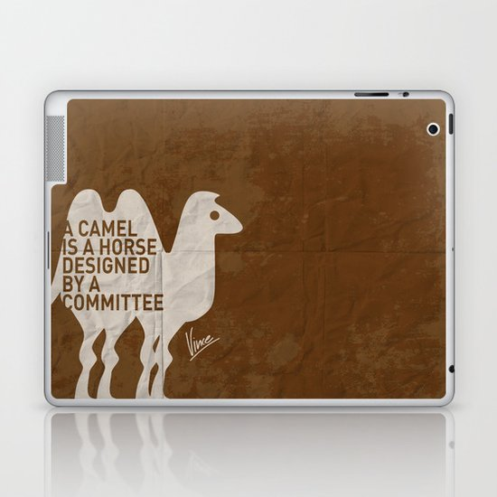 My - A camel is a horse designed by a committee - quote poster Laptop & iPad Skin