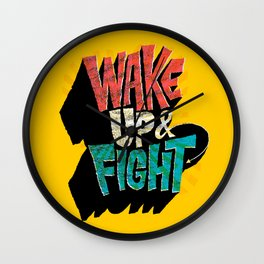 Wake Up and Fight Wall Clock