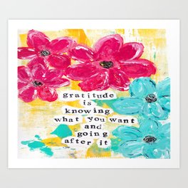 Gratitude is Knowing What you Want Art Print