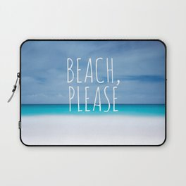 Beach please funny ocean coast photo hipster travel wanderlust quotation saying photograph Laptop Sleeve
