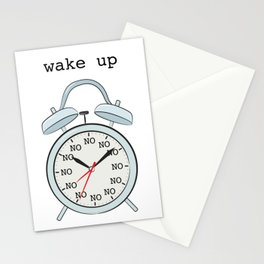 Wake up.NO Stationery Cards
