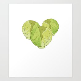 Vegetarian Foodie Will Work For Brussel Sprouts graphic Art Print