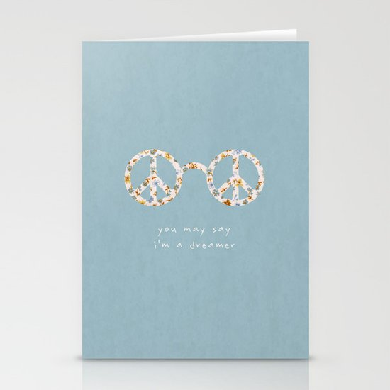 You may say i'm a dreamer Stationery Cards