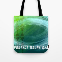 Protect Mauna Kea Tote Bag