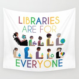 Rainbow Libraries Are For Everyone Wall Tapestry