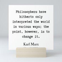 48  | Karl Marx Quotes | 190817 Mini Art Print
