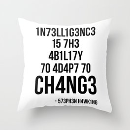 Adapt To Change Throw Pillow