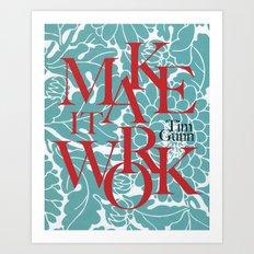 Tim Gunn Quote Art Print