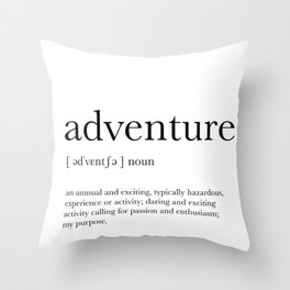 Adventure Definition Throw Pillow