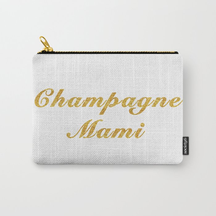 Champagne Mami Carry-All Pouch