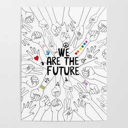We Are The Future Tattoos Part 1 Poster