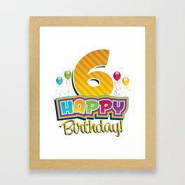 Happy 6 Birthday Kids- Cute 6th Bday Balloons Framed Art Print