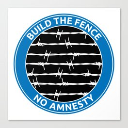 Build The Fence Canvas Print