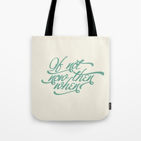 If not now when Tote Bag
