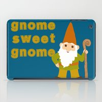 gnome iPad Cases featuring gnome sweet gnome by Elephant Trunk Studio