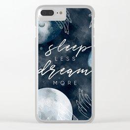 Sleep Less Clear iPhone Case