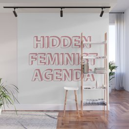 Hidden Feminist Agenda Wall Mural
