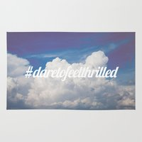Dare to feel thrilled Rug