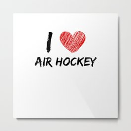 I Love Air Hockey Metal Print
