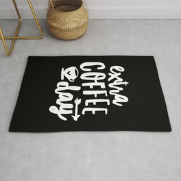 Extra Coffee Day hand lettered typography design in black and white kitchen wall decor Rug