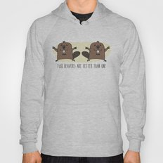 Two Beavers Are Better Than One Hoody