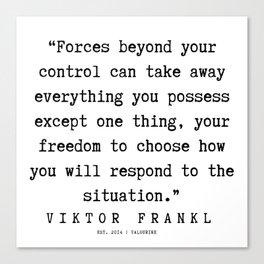 12 | Viktor Frankl Quotes | 191003 Canvas Print