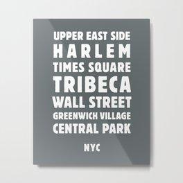 NYC Neighborhoods (Charcoal) Metal Print