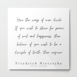 31    | 200319 |  Friedrich Nietzsche Quotes Metal Print