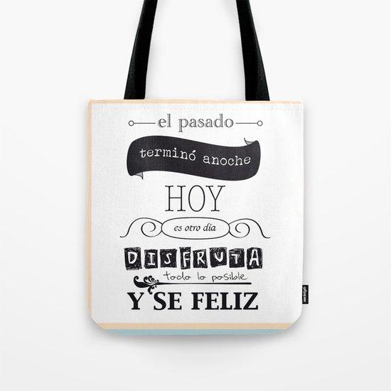 ¡Vive el presente! Tote Bag
